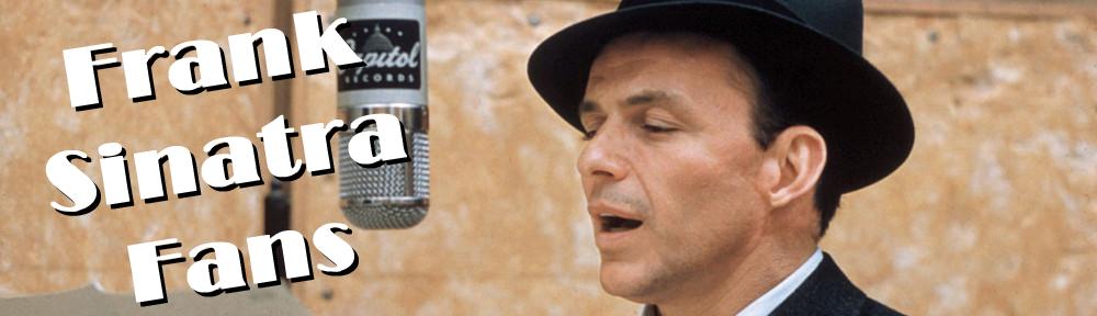 Frank Sinatra Fans